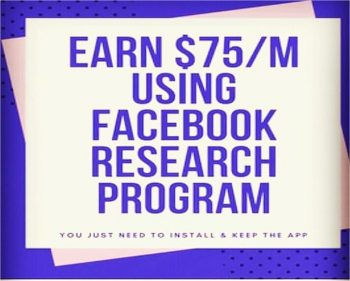 How to Earn $75 every Month by using Facebook Research App project