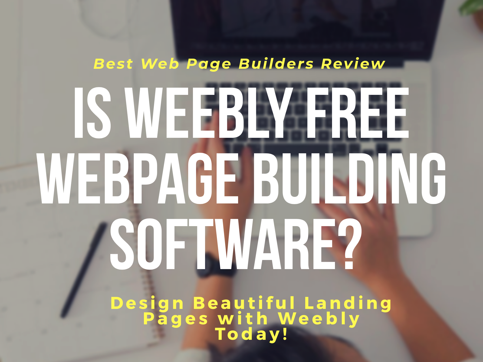 Best Free Webpage Building Software