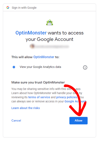 OptinMonster to your Google Account.