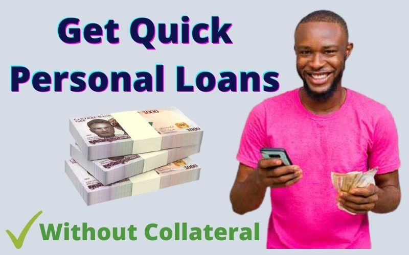 How-to-Get-Quick-Personal-Loans-In-Nigeria-Easily-Without-Collateral