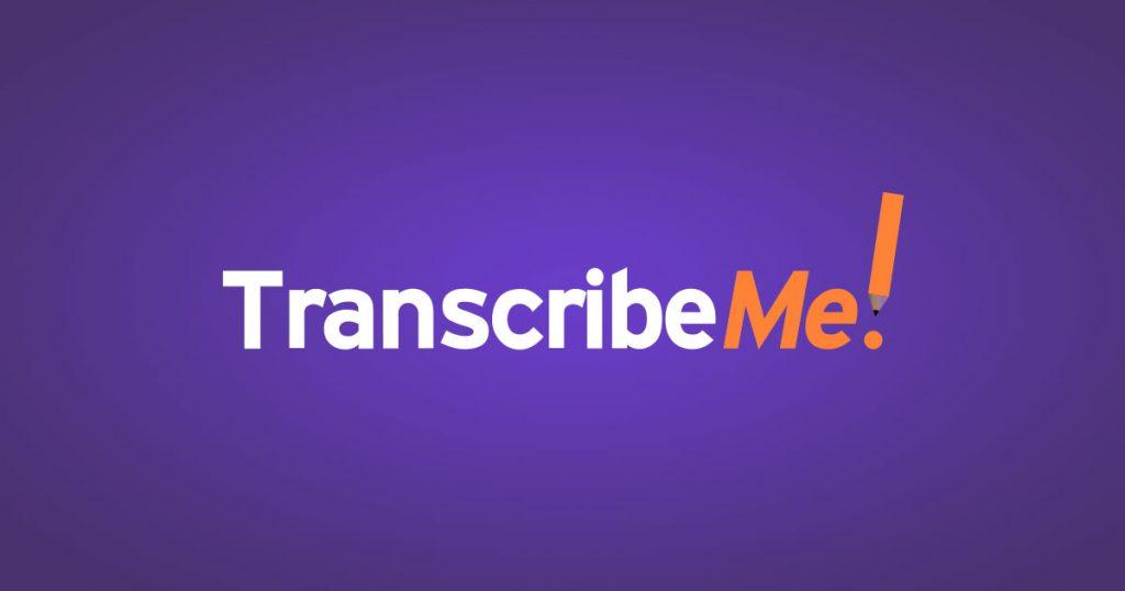 TranscribeMe rev alternative