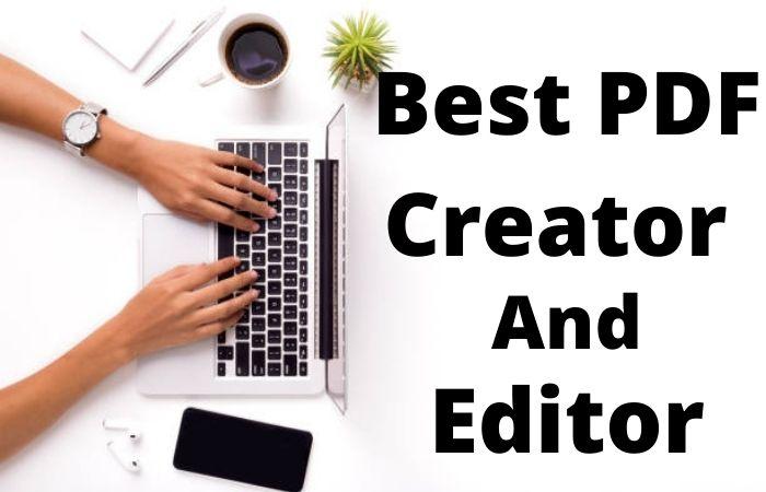 best PDF File Creator And Editor.